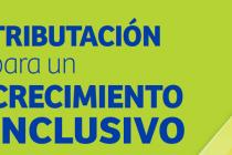 Tributación para un crecimiento inclusivo. Estudio de Oxfam y CEPAL