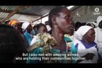 In South Sudan Winnie Byanyima meets resilient women who hold their commmunities together