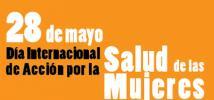 Demandas de las mujeres dominicanas en el Día Internacional de Acción sobre la Salud de las Mujeres