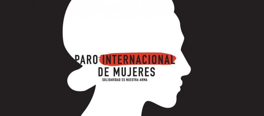 Paro Internacional de Mujeres - Llamado de las mujeres del mundo a los Gobiernos
